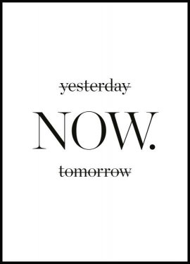 Yesterday now tomorrow Poster